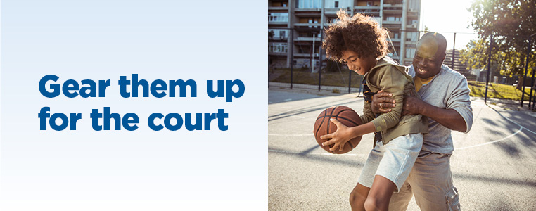 Gear them up for the court
