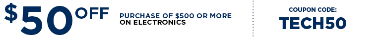 Save $50 Off Your Electronics Purchase of $500 or More
