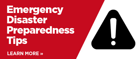Learn more about Emergency Disaster Preparedness Tips