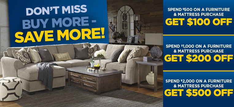 Buy More, Save More with furniture and mattress sales