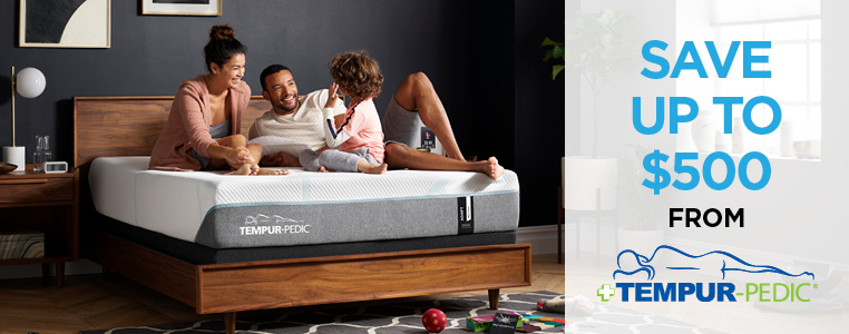 Save Up To $500 With The Purchase Of Select Tempur-Pedic Mattress Sets