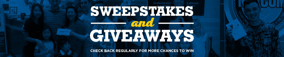 Enter to win one of our sweepstakes