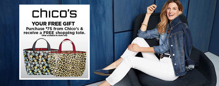 Free shopping tote with $75 purchase from Chico's