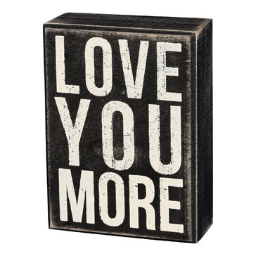 Primitives by Kathy Box Sign - Love You More