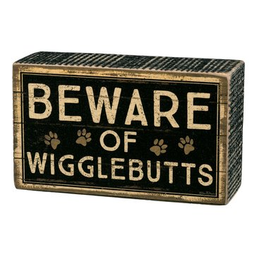 Primitives by Kathy Box Sign - Beware of Wigglebutts