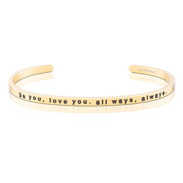 Mantraband Be You Love You All Ways Always Bracelet, Gold