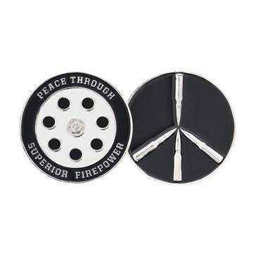 Challenge Coin Peace Through Superior Firepower Coin