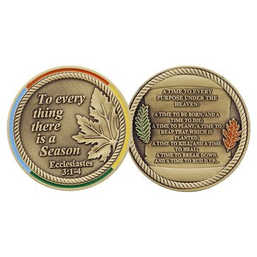 Challenge Coin To Everything There is a Season Coin