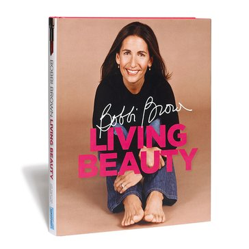 Bobbi Brown Living Beauty Book