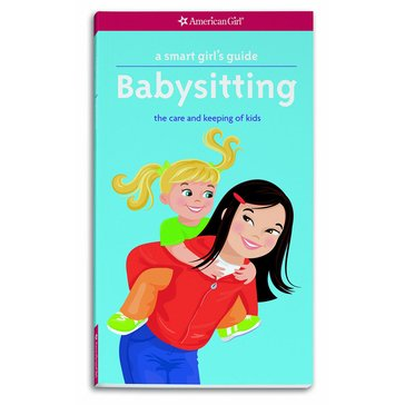 American Girl A Smart Girl's Guide: Babysitting Book