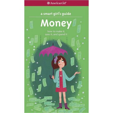 American Girl A Smart Girl's Guide: Money Book