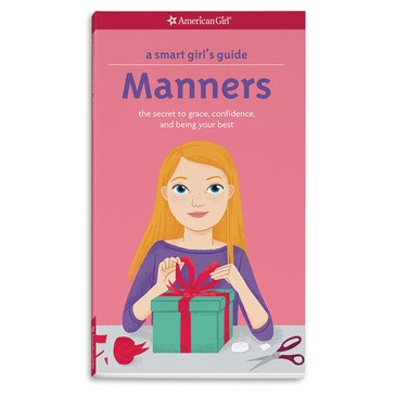 American Girl A Smart Girl's Guide: Manners Book