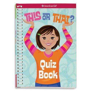 American Girl This Or That? Quiz Book